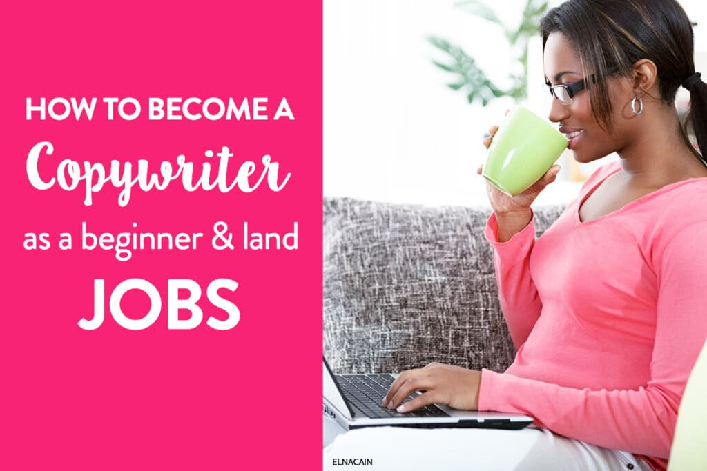 Copywriting Jobs for Beginners: What to Expect as a Copywriter