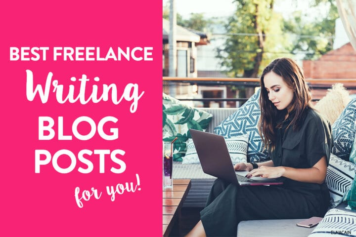 9 Best Freelance Writing Blog Posts to Help You Start RIGHT NOW (in 2020)!