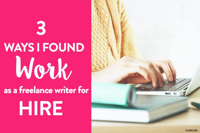 My Top 3 Ways I Found Work as a Freelance Writer for Hire