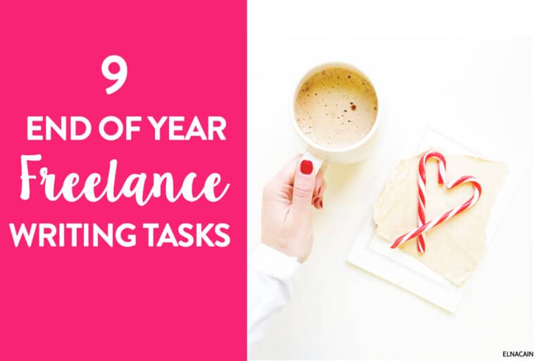9 Freelance Writing Tasks to Do (At the End of the Year)