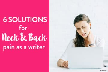 6 Solutions for Back and Neck Pain when Freelance Writing from Home