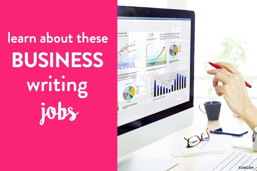 21 Business Writing Jobs + Examples to Start in 2021