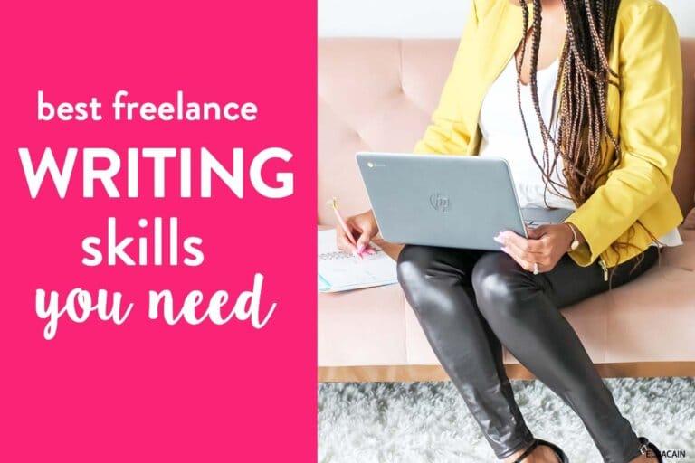 14 Freelance Writing Skills You Need to Succeed