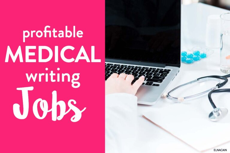 16 Profitable Medical Writing Jobs + Examples – Become a Medical Writer