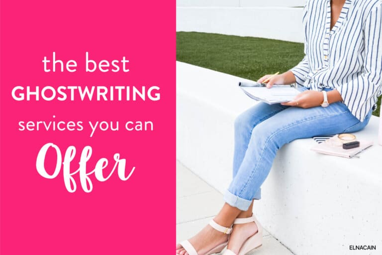 The Best Ghostwriting Services (+ Examples) You Can Offer