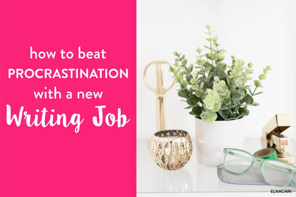 How to Beat Procrastination With Your Freelance Writing Job