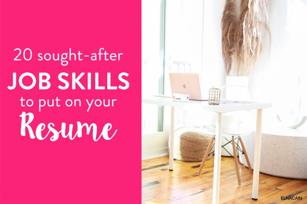 20 Sought-After Skills to Put on a Resume (According to LinkedIn)