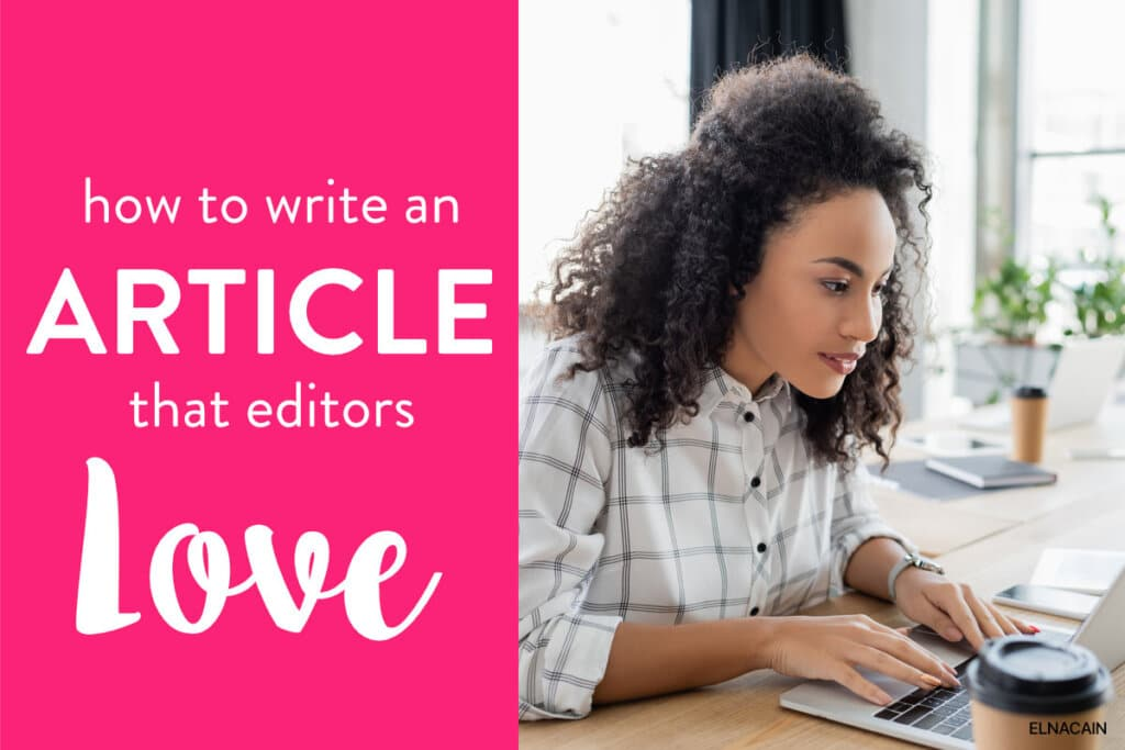 How to Write an Article Editors Will Love