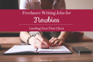 Freelance Writing Jobs for Newbies: Landing Your First Client