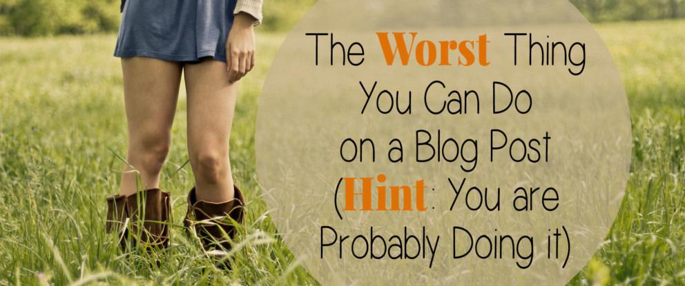 NewWorst-thing-on-blogpost
