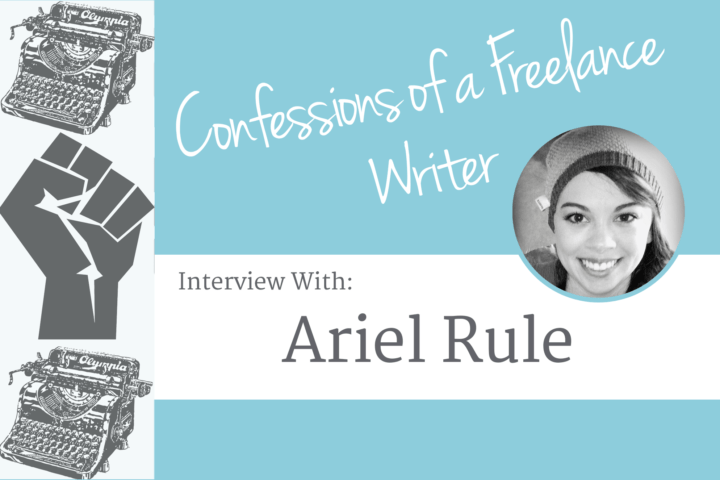 Confessions of a Freelance Writer: Interview with Ariel Rule - Learn how this WAHM became a success working from home!
