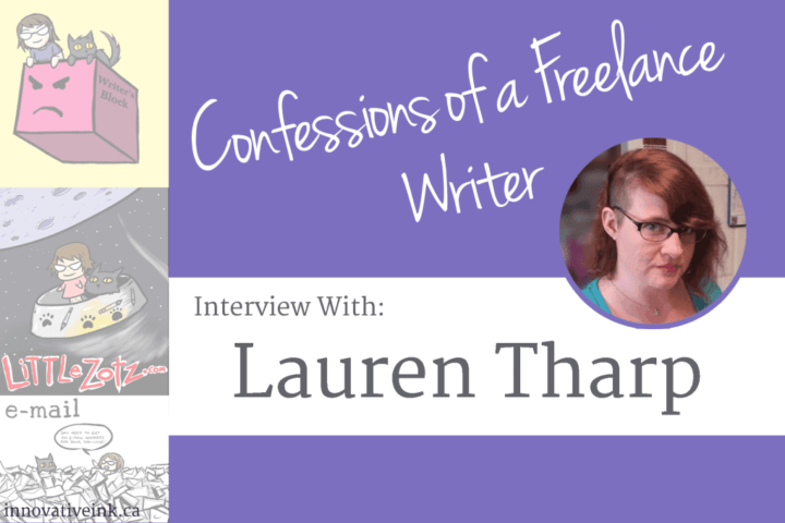 Confessions of a Freelance Writer: Interview with Lauren Tharp