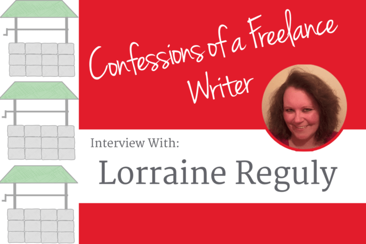 Confessions of a Freelance Writer: Interview With Lorraine Reguly