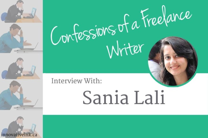Confessions of a Freelance Writer: Interview with Sania Lali