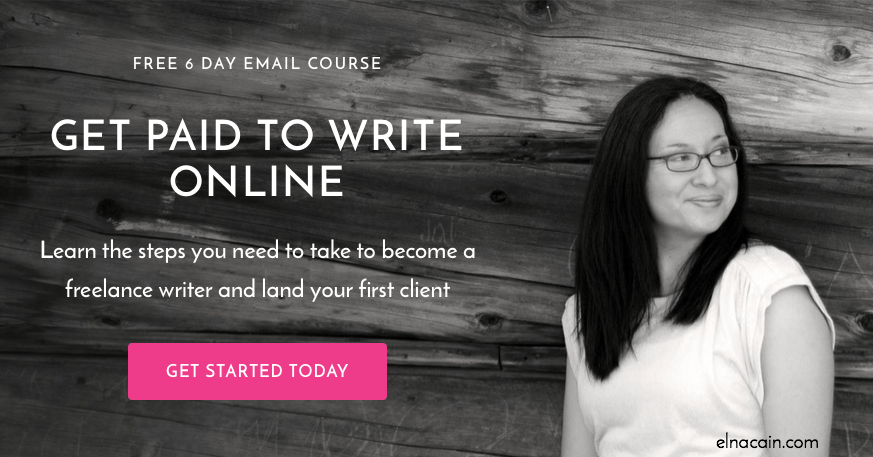 get paid to write online elna cain this is a 6 day course that shows how you can get paid to write online